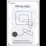 Wholly B&C