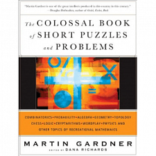 The Colossal Book of Short Puzzles and Problems - Book - Brain Teaser