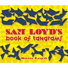 Sam Loyd's Book of Tangrams - book - Tangram