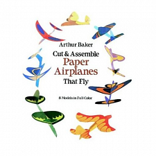 Cut & Assemble Paper Airplanes That Fly - book - Instruction Books