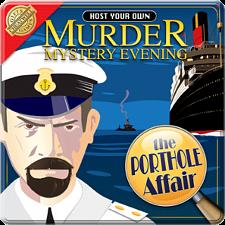 The Porthole Affair - Host Your Own Murder Mystery Evening -