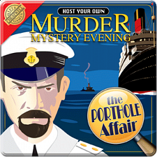 The Porthole Affair - Host Your Own Murder Mystery Evening - Murder Mystery