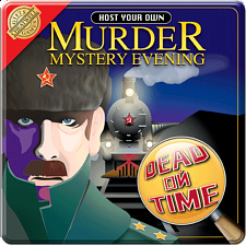 Dead on Time - Host Your Own Murder Mystery Evening