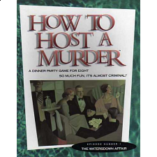 How to Host a Murder - The Watersdown Affair - Murder Mystery