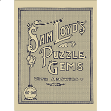 Sam Loyd's Puzzle Gems with Answers -