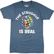 The Struggle is Real - T-Shirt - Search Results