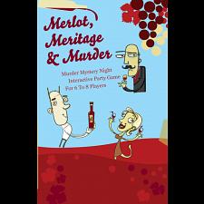 Murder Mystery Game: Merlot, Meritage & Murder -