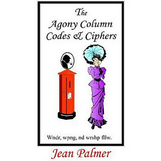 The Agony Column Codes and Ciphers - book