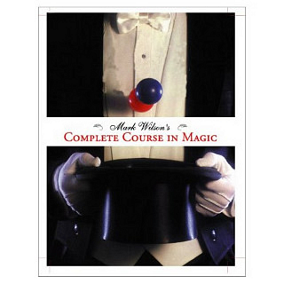 Mark Wilson's Complete Course in Magic - book