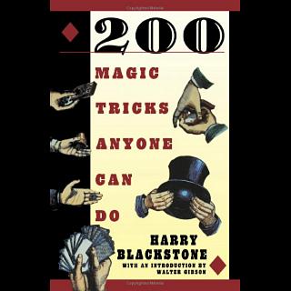200 Magic Tricks Anyone Can Do - book