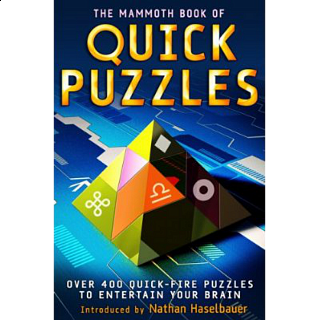 The Mammoth Book of Quick Puzzles - book