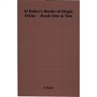 Al Baker's Books of Magic Tricks - Book One and Two