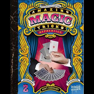 Amazing Magic Tricks - Apprentice Level - book - Hardcover