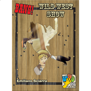 Bang! : Wild West Show