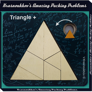Triangle + - Krasnoukhov's Amazing Packing Problems