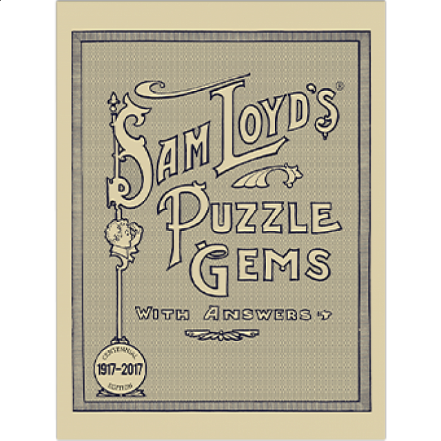 Sam Loyds Puzzle Gems with Answers